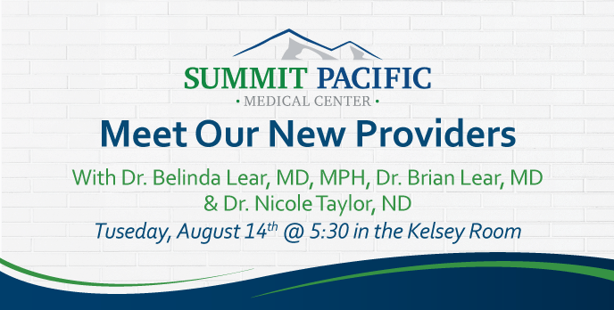 Community Education Dinner - Meet Our New Providers @ Summit Pacific Medical Center, Kelsey Conference Room | Elma | Washington | United States
