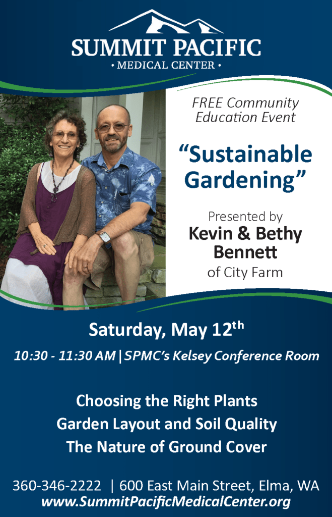 Community Education Dinner - Sustainable Gardening @ Summit Pacific Medical Center, Kelsey Conference Room | Elma | Washington | United States
