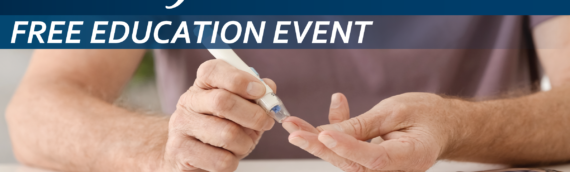 Free Education Event March 10 – Living with Diabetes