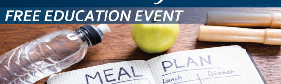Free Education Event January 14 – Meal Planning Essentials