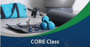 CORE Class @ Summit Pacific Wellness Center, Kelsey Conference Room